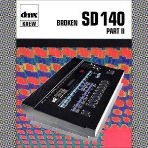 Broken SD140 Part II