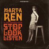 """Marta Ren & The Groovelevts """"Stop Look Listen"""""""