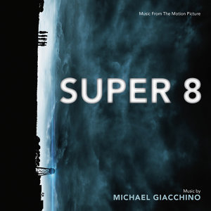 Super 8 - Music From The Motion Picture