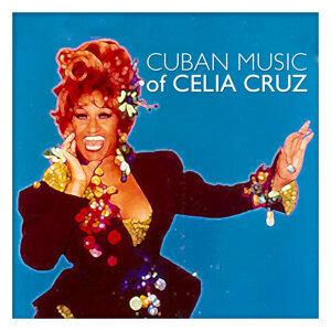 Cuban Music Of Celia Cruz