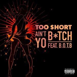 Ain't Yo Bitch (feat. B.O.T.B)