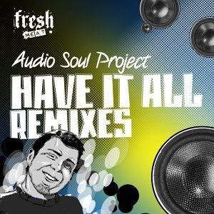 Have It All Remixes