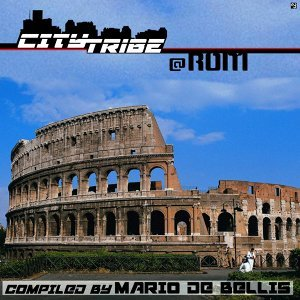 City Tribe @ Rom - Compiled by Mario De Bellis