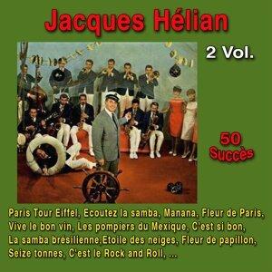 Jacques Hélian : 50 succès