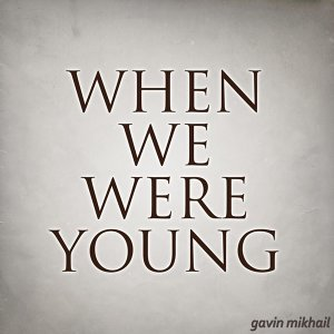 When We Were Young (Acoustic Covers)
