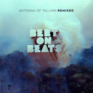Antenna of Tallinn - Remixes