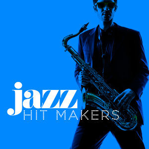 Jazz Hit Makers