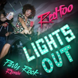 Lights Out - Party Rock Remix