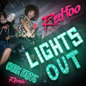 Lights Out - Cheek Freaks Remix