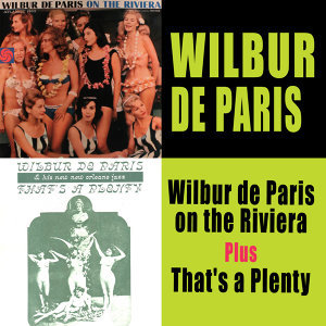 Wilbur De Paris on the Riviera (Live) + That's a Plenty