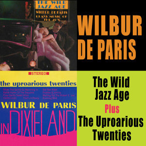 The Wild Jazz Age + the Uproarious Twenties