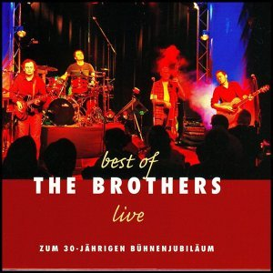 best of The Brothers live - Original Mix