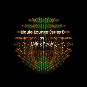Liquid Lounge Series B