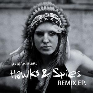 Hawks & Spies Remixes