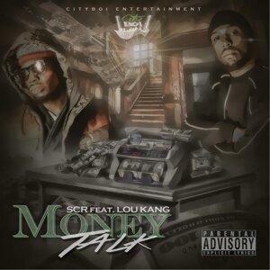 Money Talk (feat. Lou Kang)