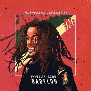 iNi Kamoze Meets Xterminator: Tramplin' Down Babylon