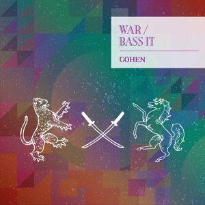 War / Bass It