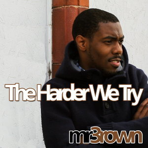 Harder We Try (feat. Dyanna Fearon)