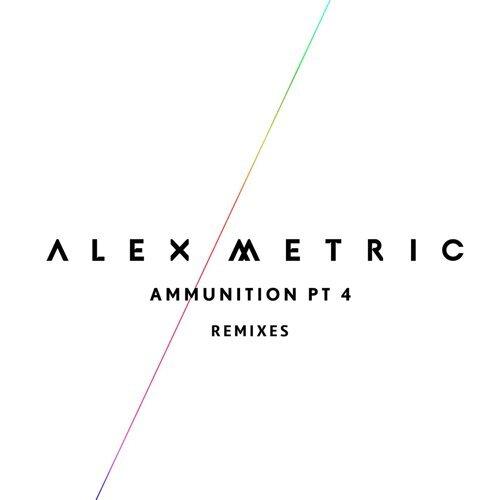 Ammunition Pt. 4 - Remixes