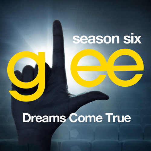 Glee: The Music, Dreams Come True