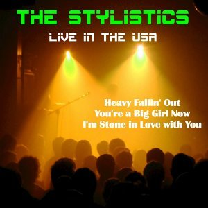 The Stylistics (Live in the USA)