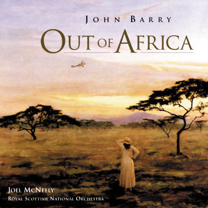 Out Of Africa - Original Motion Picture Soundtrack