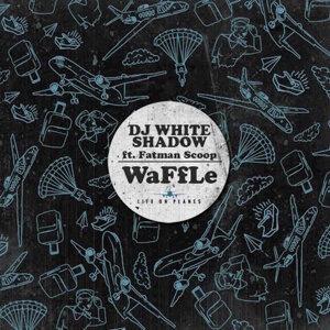 Waffle (feat. Fatman Scoop)