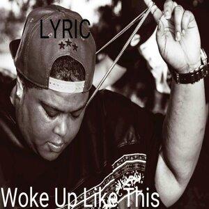 Woke Up Like This - Single