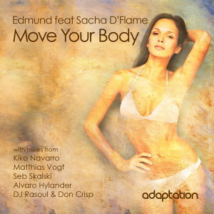 Move Your Body (feat. Sacha D'Flame)