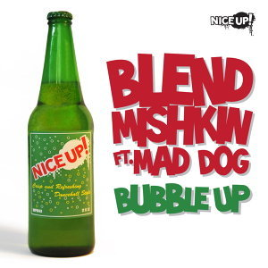 Bubble Up (feat. Mad Dog)