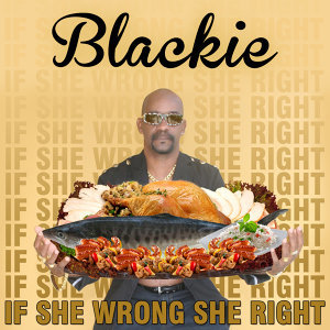 If She Wrong, She Right - Single