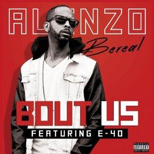 Bout Us (feat. E-40)