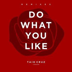Do What You Like - Remixes