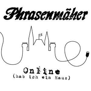 Online (Hab Ich Ein Haus)