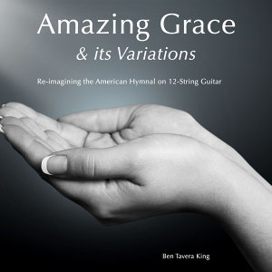 Amazing Grace & It's Variations (20 Hymns for 6 & 12 String Guitar)