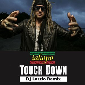 Touch Down (DJ Laszlo Remix) [feat. Shaggy]