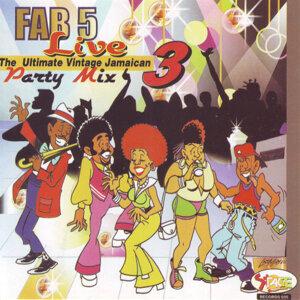 Fab 5 Live - Party Mix Vol. 3