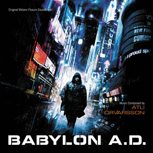 Babylon A.D. - Original Motion Picture Soundtrack