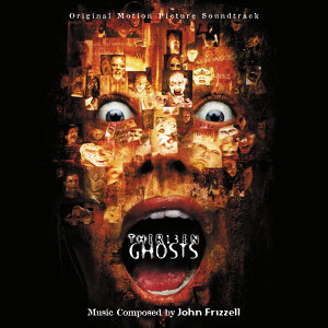 13 Ghosts - Original Motion Picture Soundtrack