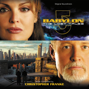 Babylon 5: The Lost Tales - Original Soundtrack