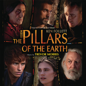 The Pillars Of The Earth - Original Television Soundtrack