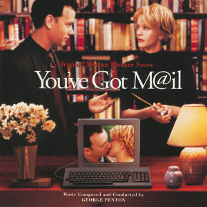 You've Got Mail - Original Motion Picture Score