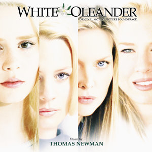 White Oleander - Original Motion Picture Soundtrack