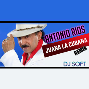 Juana la Cubana (Remix)