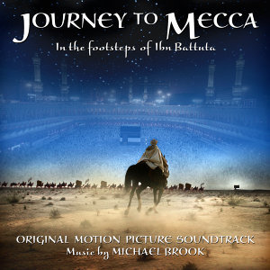 Journey to Mecca (Original Motion Picture Soundtrack)