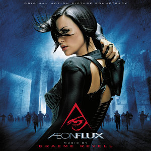 Aeon Flux - Original Motion Picture Soundtrack
