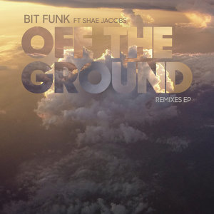 Off The Ground - Remixes