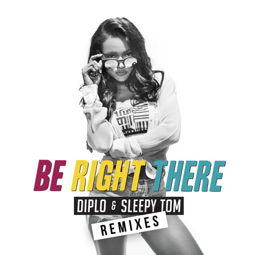 Be Right There - MK Remix