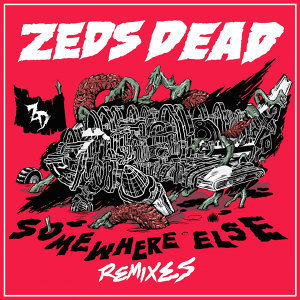 Somewhere Else (Remixes)