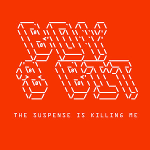 Suspense Is Killing Me EP